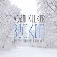 Adam Kolker - Beckon