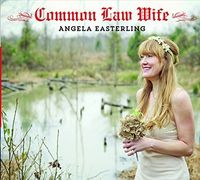 Angela Easterling - Common Law Wife
