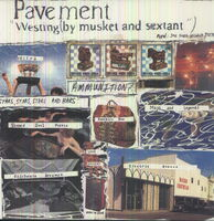 Pavement - Westing By Musket & Sextant [Vinyl]