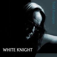 Todd Rundgren - White Knight [LP]