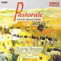 Vasari Singers - Pastorale: French Choral Music / Various