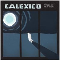 Calexico - Edge Of The Sun [Import]