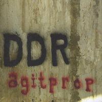 DDR - Agitprop