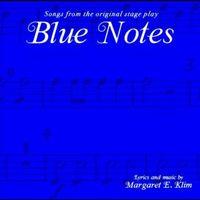 Margaret - Blue Notes