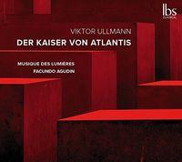 Orchestre Musique des Lumières - Der Kaiser Von Atlantis