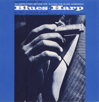 Tony Little Sun Glover - Blues Harp: An Instruction Method For Playing The