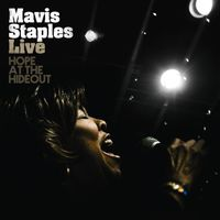 Mavis Staples - Live: Hope At The Hideout
