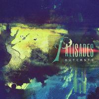 Palisades - Outcasts
