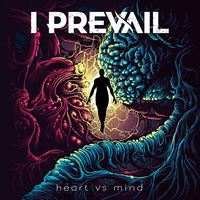 I Prevail - Heart Vs. Mind