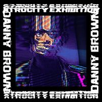 Danny Brown - Atrocity Exhibition [Vinyl]