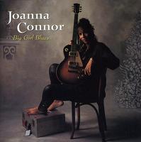 Joanna Connor - Big Girl Blues