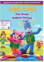 Mack & Moxy: The Great Helpee Heroes - Mack & Moxy: The Great Helpee Heroes