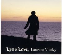 Laurent Voulzy - Lys & Love [Import]