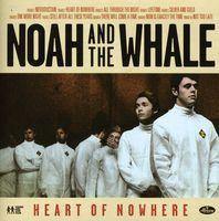 Noah & The Whale - Heart Of Nowhere