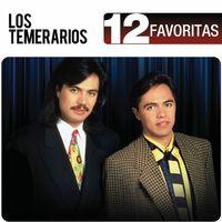 Los Temerarios - 12 Favoritas