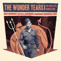 The Wonder Years - The Greatest Generation [Vinyl]