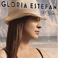 Gloria Estefan - 90 Millas + 2 (Bonus Tracks) (Hol)