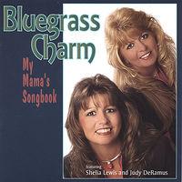 Bluegrass Charm - My Mama's Songbook
