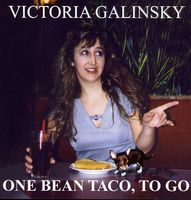 Victoria Galinsky - One Bean Taco To Go