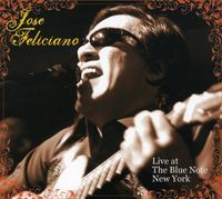 Jose Feliciano - Live At The Blue Note New York