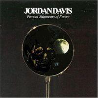 Jordan Davis - Present Shipments of Future