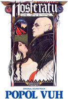 Popol Vuh - Nosferatu (Original Motion Picture Soundtrack)