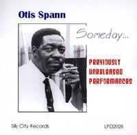 Otis Spann - Someday