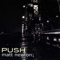 Matt Newton - Push