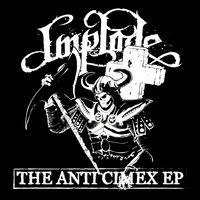Implode - Anti Cimex