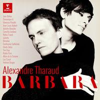 Alexandre Tharaud - Hommage A Barbara