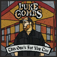 Luke Combs - This One's For You Too (Gate) (Ofv) (Dlx)