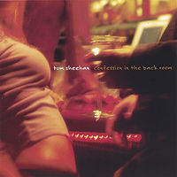 Tom Sheehan - Confession in the Back Room *