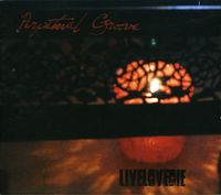 Perpetual Groove - Live Love Die