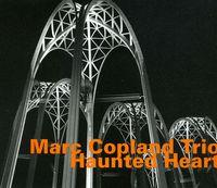 Marc Copland - Haunted Heart [Import]