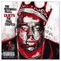 The Notorious B.I.G. - Duets: The Final Chapter [PA]