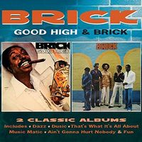 Brick - Good High / Brick: Deluxe Edition [Deluxe] (Uk)