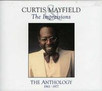 Curtis Mayfield & Impressions - Anthology 1961-1977