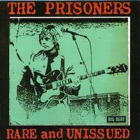 Prisoners - Rare & Unissued [Import]