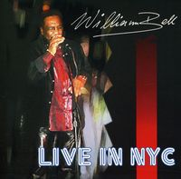 William Bell - Live In New York City