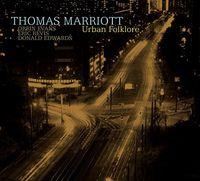 Thomas Marriott - Urban Folklore