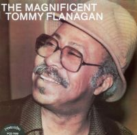 Tommy Flanagan - The Magnificent Tommy Flanagan
