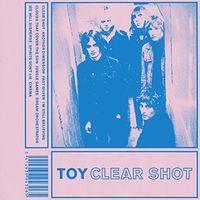 Toy - Clear Shot [Vinyl]