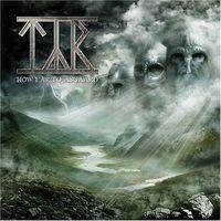Tyr - How Far To Asgaard