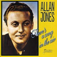 Allan Jones - There's A Song In The Air [Import]