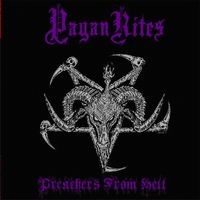 Pagan Rites - Preaches from Hell