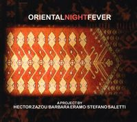 Hector Zazou - Oriental Night Fever