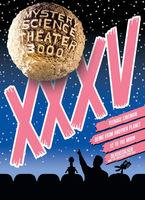 Mystery Science Theater 3000 - Mystery Science Theater 3000: Volume XXXV