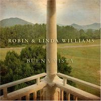 Robin & Linda Williams - Buena Vista