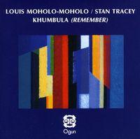 Louis Moholo - Khumbula (Remember) [Import]