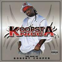 Koopsta Knicca - The Mind Of Robert Cooper